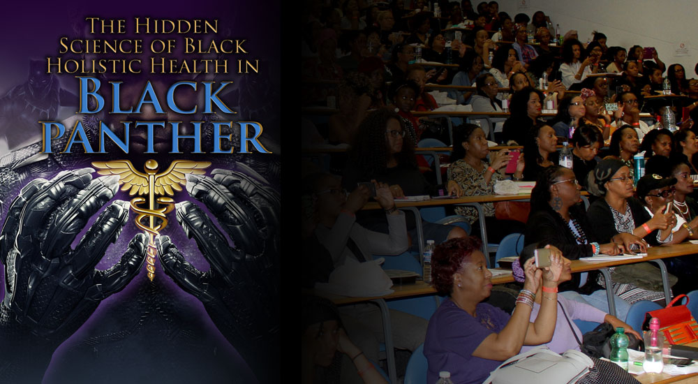 The Hidden Science of Black Holistic Health – Black Panther