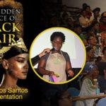 Sherilyn Dos Santos – Full Presentation – The Hidden Science of Black Hair (2019)