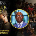 Andrew Muhammad – Full Presentation – The Hidden Science of Black Love (2019)