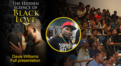 Davis J. Williams – Full Presentation – The Hidden Science of Black Love (2019)