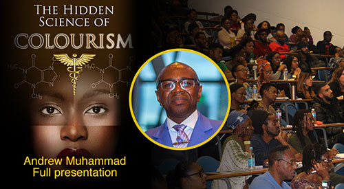 Andrew Muhammad – Full Presentation – The Hidden Science of Colourism (2019)