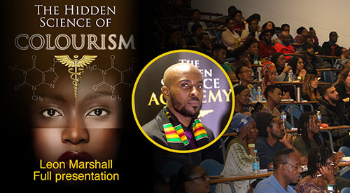 Leon Marshall – Full Presentation – The Hidden Science Of Colourism