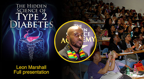 Leon Marshall – Full Presentation – The Hidden Science of Type 2 Diabetes